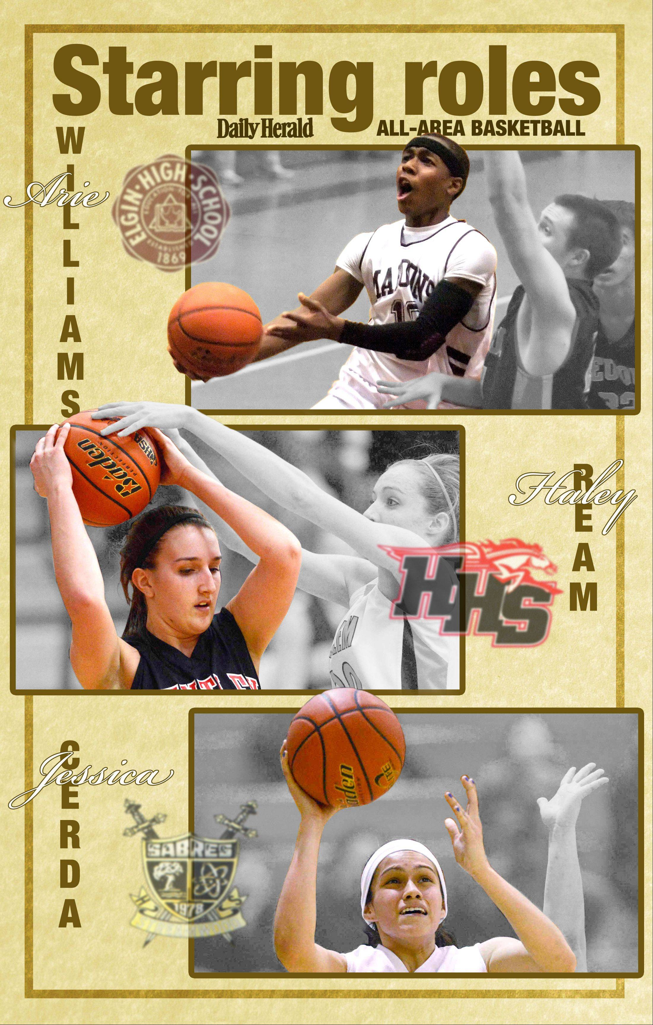 All-area Daily Herald basketball players in the Fox Valley are Arie Williams of Elgin, Haley Ream of Huntley, and Jessica Cerda of Streamwood.