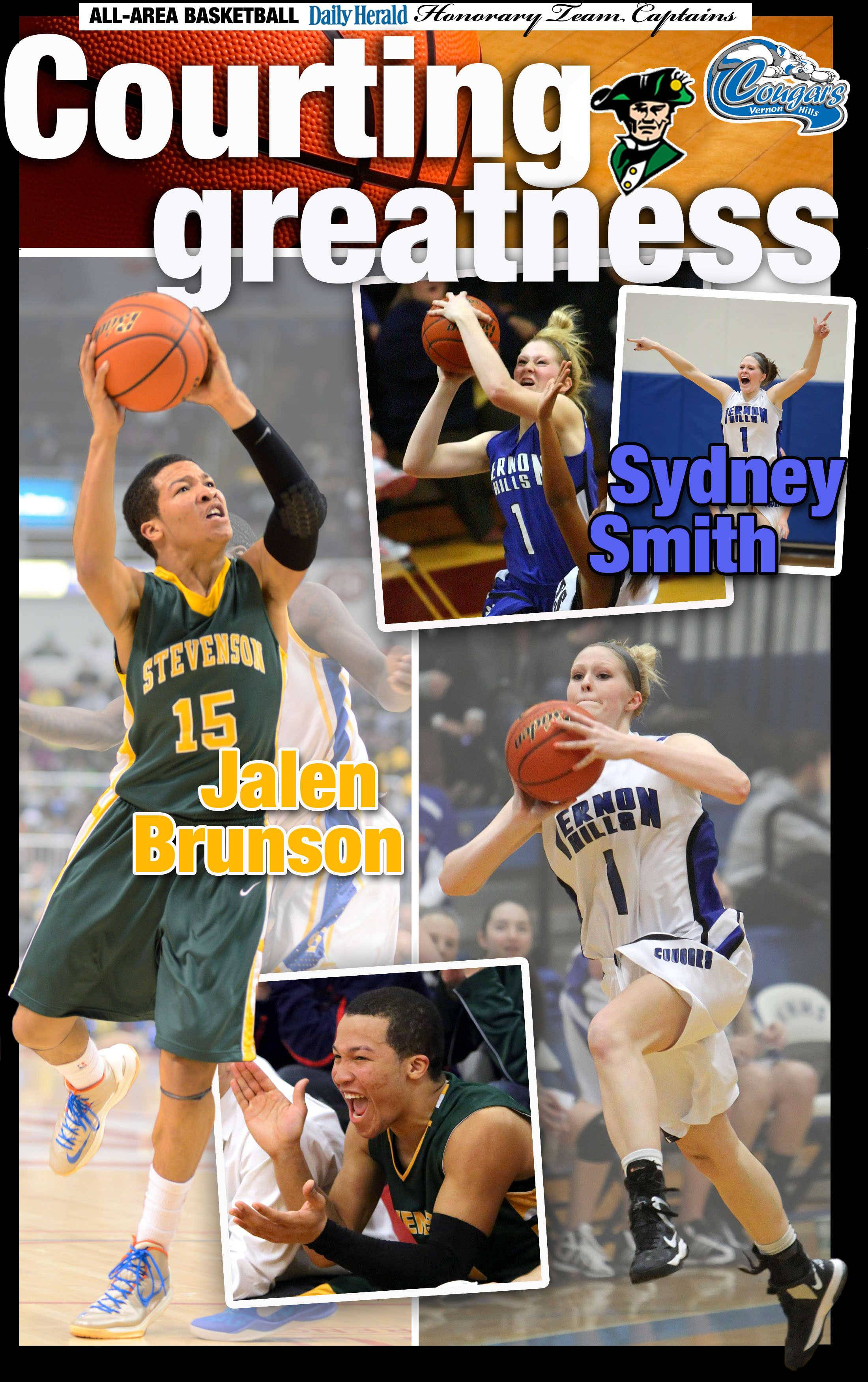 Jalen Brunson of Stevenson  and Sydney Smith of Vernon Hills  are the Daily Herald All-Area honorary team captains for basketball in lake County for  2014.