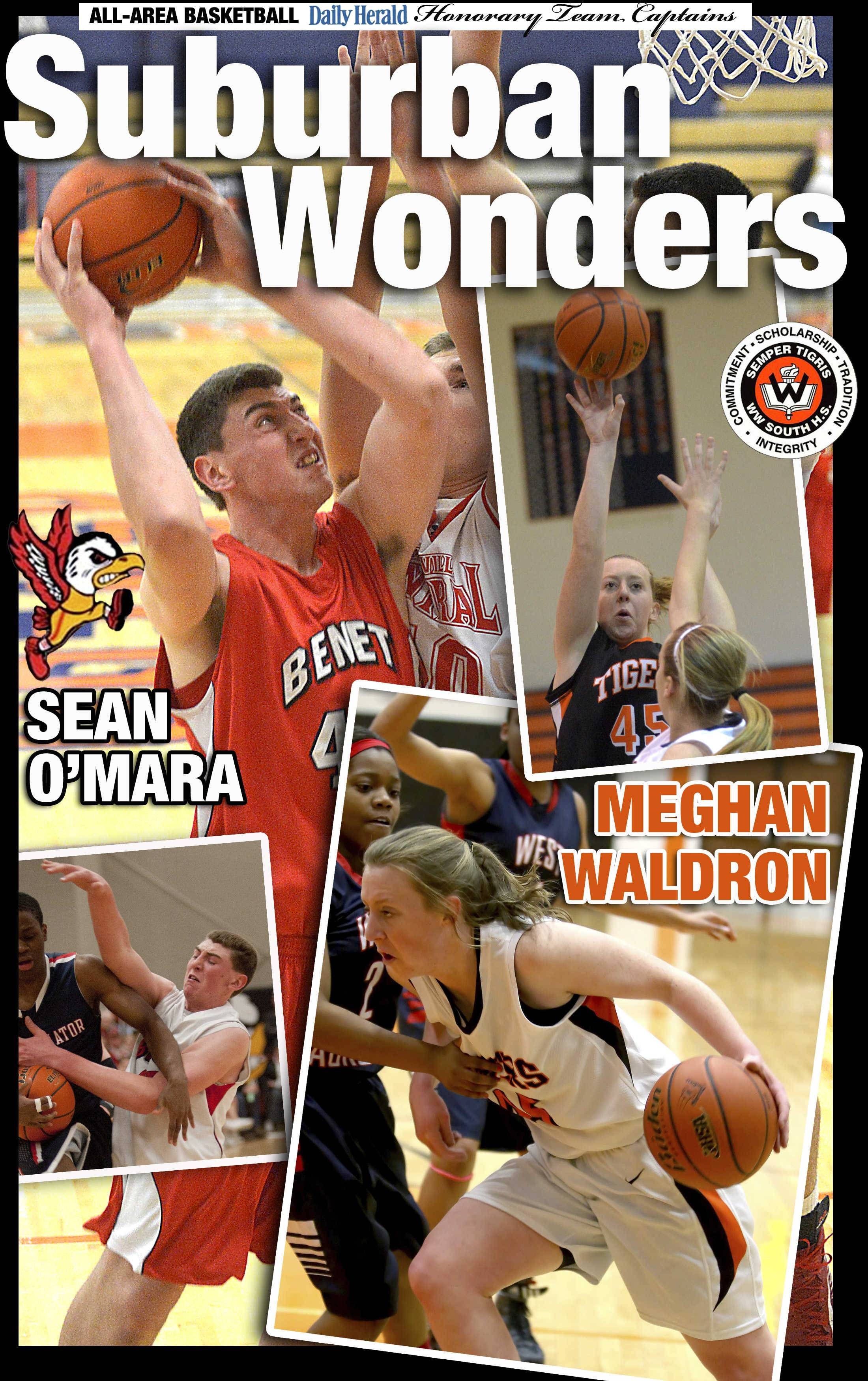 Sean O'Mara of Benet Academy  and Meghan Waldron of Wheaton Warrenville South are the Daily Herald All-Area honorary team captains for basketball in DuPage County in 2014.
