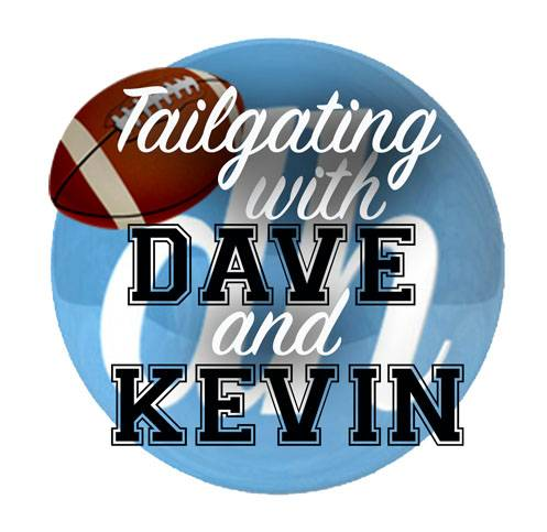 PODCAST: Tailgating with Dave and Kevin